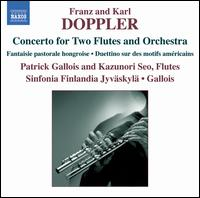 Doppler: Concerto for Two Flutes and Orchestra - Kazunori Seo (flute); Patrick Gallois (flute); Jyväskylä Sinfonia; Patrick Gallois (conductor)
