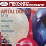 Dorati Conducts Satie, Milhaud, Auric, Françaix & Fetler