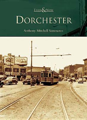 Dorchester - Sammarco, Anthony Mitchell