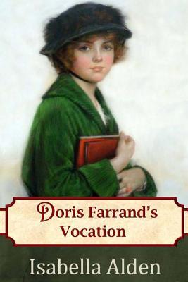 Doris Farrand's Vocation - Alden, Isabella, and Berlin, Jenny