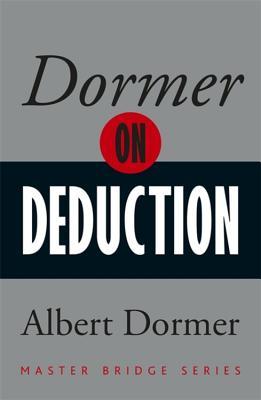 Dormer on Deduction - Dormer, Albert