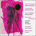 Dorothy Rudd Moore: Modes for String Quartet; Stephen Weber: Eight Etudes for Piano; etc.