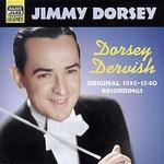 Dorsey Dervish: Original Recordings 1936-1940