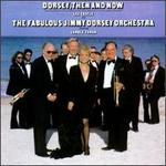 Dorsey, Then and Now: The Fabulous New Jimmy Dorsey Orchestra