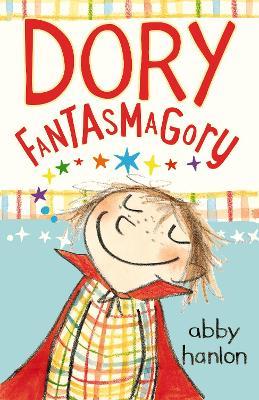 Dory Fantasmagory - Hanlon, Abby