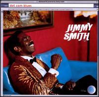 Dot Com Blues - Jimmy Smith