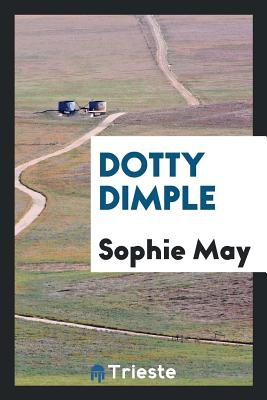 Dotty Dimple - May, Sophie