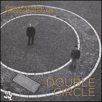 Double Circle - Enrico Pieranunzi/Federico Casagrande