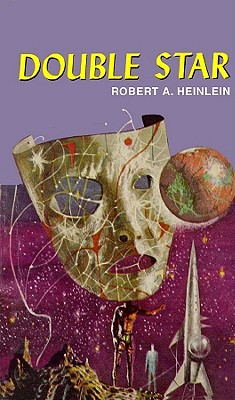 Double Star - Heinlein, Robert A, and James, Lloyd (Read by)