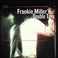 Double Take - Frankie Miller