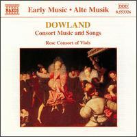 Dowland: Consort Music - Catherine King (mezzo-soprano); Jacob Heringman (lute); Rose Consort of Viols