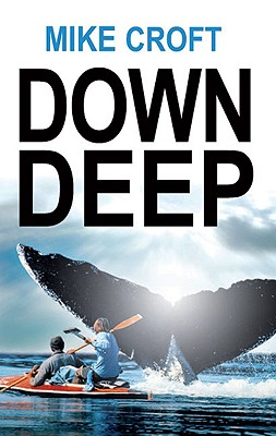 Down Deep - Croft, Mike