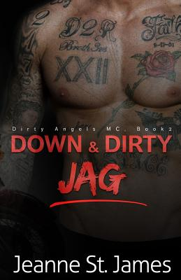 Down & Dirty: Jag - St James, Jeanne