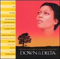 Down in the Delta - Original Soundtrack