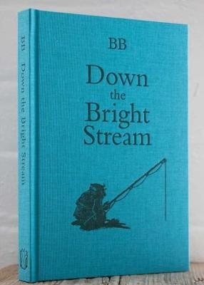 Down the Bright Stream - BB