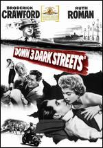 Down Three Dark Streets