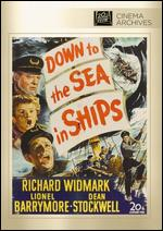 Down to the Sea in Ships - Henry Hathaway