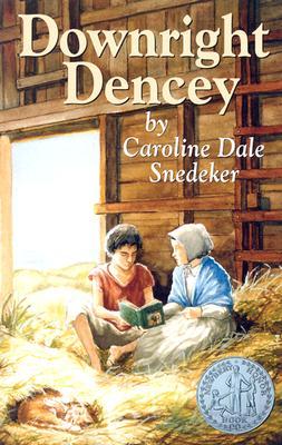 Downright Dencey - Snedeker, Caroline Dale