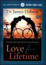 Dr. James Dobson: Love for a Lifetime
