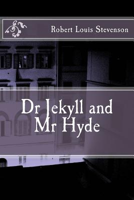 Dr Jekyll and MR Hyde - Stevenson, Robert Louis
