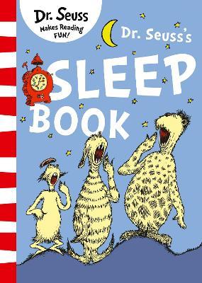 Dr. Seuss's Sleep Book - Dr. Seuss