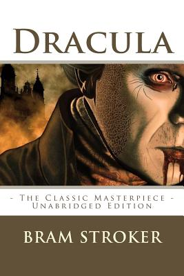 Dracula - Stroker, Bram, and Editions, Atlantic (Editor)