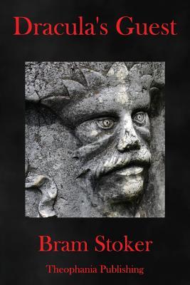 Dracula's Guest - Stoker, Bram