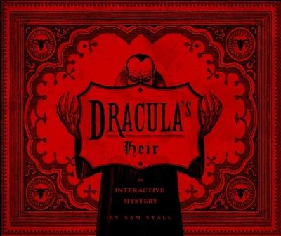Dracula's Heir: An Interactive Mystery - Stall, Sam