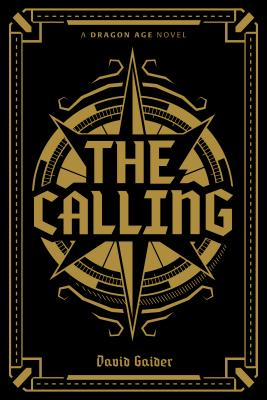 Dragon Age: The Calling Deluxe Edition - Gaider, David