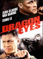 Dragon Eyes - John Hyams