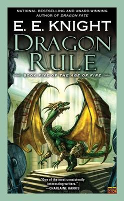 Dragon Rule - Knight, E E