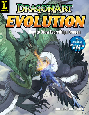 "DragonArt Evolution: How to Draw Everything Dragon - Peffer, J ""Neon Dragon"""