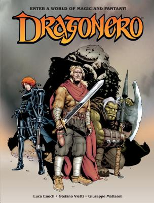 Dragonero - Enoch, Luca, and Vietti, Stefano, and Guidobaldi, Serena (Translated by)