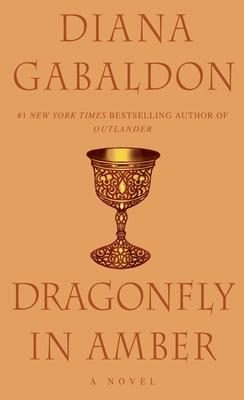Dragonfly in Amber: A Novel - Gabaldon, Diana