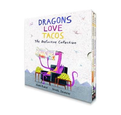 Dragons Love Tacos: The Definitive Collection - Rubin, Adam, PhD