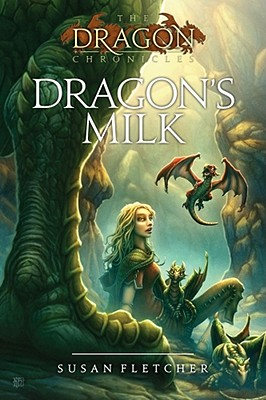Dragon's Milk - Fletcher, Susan