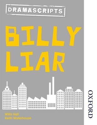 Dramascripts: Billy Liar - Hall, Willis