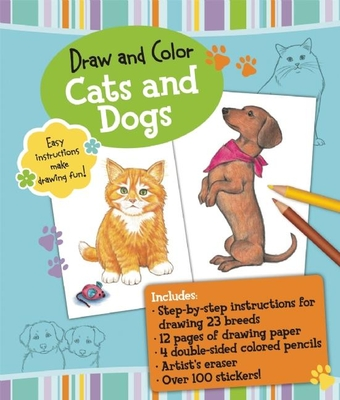 Draw and Color: Cats and Dogs -