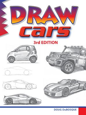 Draw Cars - DuBosque, Doug