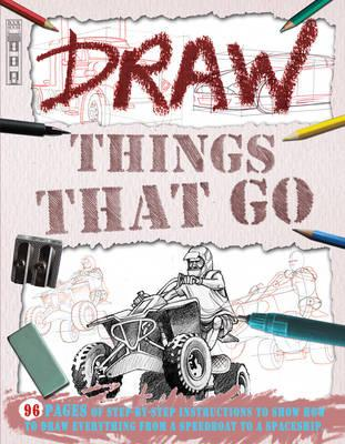 Draw Things That Go - Bergin, Mark