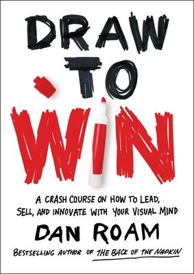 Draw To Win - Roam, Dan (Text by)