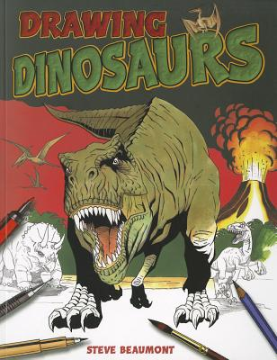 Drawing Dinosaurs - Beaumont, Steve