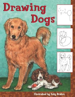 Drawing Dogs - Bratun, Katy