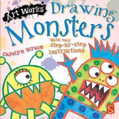 Drawing Monsters: With easy step-by-step instructions -