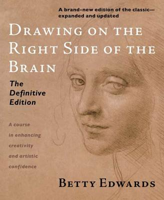 Drawing on the Right Side of the Brain - Edwards, Betty