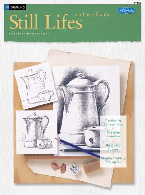 Drawing: Still Lifes with Gene Franks - Franks, Gene