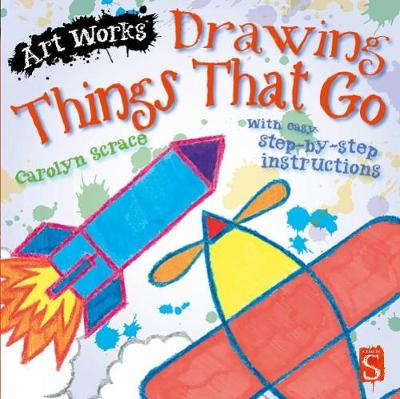 Drawing Things That Go: With easy step-by-step instructions -