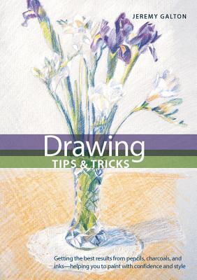 Drawing Tips & Tricks - Galton, Jeremy