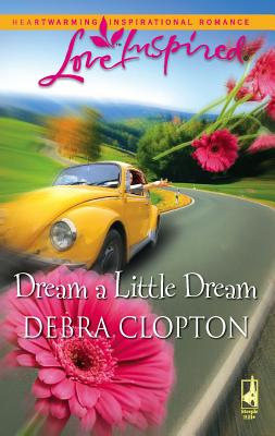 Dream a Little Dream - Clopton, Debra