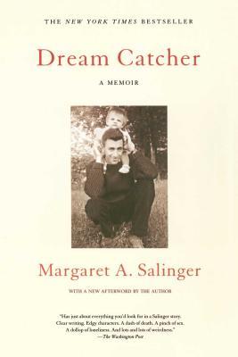 Dream Catcher: A Memoir - Salinger, Margaret a
